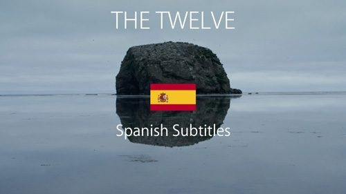 THE TWELVE – SPANISH SUBS – GOOD