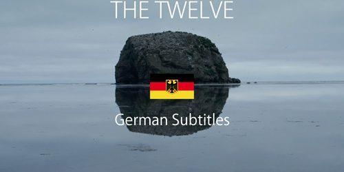 THE TWELVE-GERMAN-SUBS-GOOD
